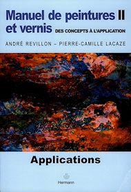 Téléchargez le livre :  Manuel de peintures et vernis. Volume II