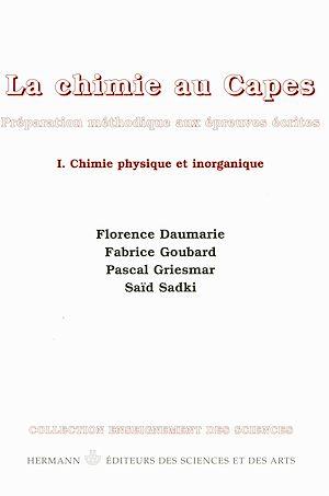 Téléchargez le livre :  La chimie au CAPES. Volume I