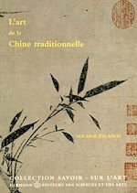 Download this eBook L'art de la Chine traditionnelle