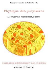 Téléchargez le livre :  Physique des polymères. Tome I
