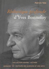 Téléchargez le livre :  Rhétorique profonde d'Yves Bonnefoy