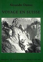Téléchargez le livre :  Voyage en Suisse