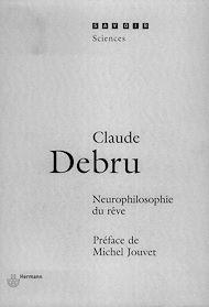 Téléchargez le livre :  Neurophilosophie du rêve