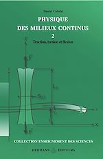 Téléchargez le livre :  Physique des milieux continus. Volume 2