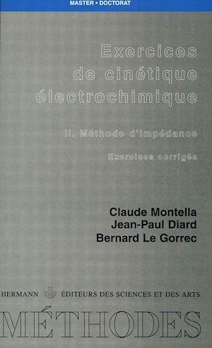 Téléchargez le livre :  Exercices de cinétique électrochimique. Tome II