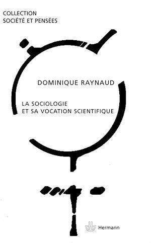 Téléchargez le livre :  La sociologie et sa vocation scientifique
