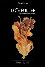 Téléchargez le livre :  Loïe Fuller