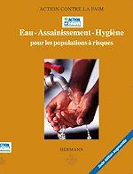 Téléchargez le livre :  Eau - Assainissement - Hygiène pour les populations à risques