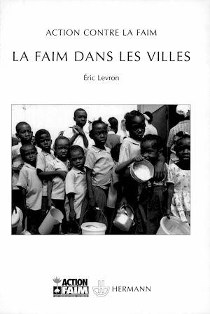 Téléchargez le livre :  La faim dans les villes