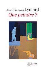 Téléchargez le livre :  Que peindre ? - Adami, Arakawa, Buren
