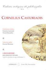 Téléchargez le livre :  Cahiers critiques de Philosophie, n°6 - Cornelius Castoriadis