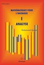 Téléchargez le livre :  Mathématiques pour l'ingénieur - Tome I - Analyse
