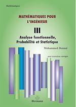 Téléchargez le livre :  Mathématiques pour l'ingénieur - Tome III - Analyse fonctionnelle, probabilité et statistique