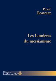 Téléchargez le livre :  Les Lumières du messianisme