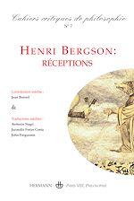 Téléchargez le livre :  Cahiers critiques de Philosophie, n°7 - Henri Bergson: réceptions