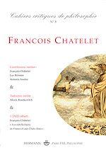 Téléchargez le livre :  Cahiers critiques de Philosophie n°8 : François Châtelet