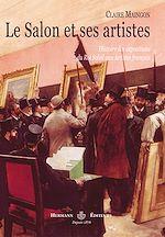 Téléchargez le livre :  Le Salon et ses artistes : Histoire des expositions du Roi Soleil aux Artistes français