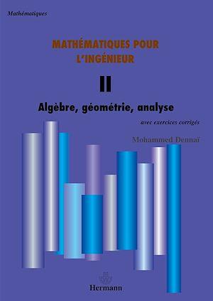 Téléchargez le livre :  Mathématiques pour l'ingénieur - Tome II