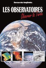 Téléchargez le livre :  Les observatoires : Observer la Terre