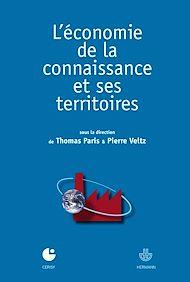 Téléchargez le livre :  L'économie de la connaissance et ses territoires