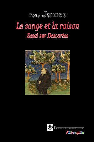 Téléchargez le livre :  Le songe et la raison - Essai sur Descartes