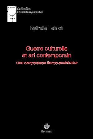 Téléchargez le livre :  Guerre culturelle et art contemporain - Une comparaison franco-américaine