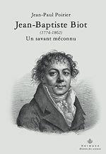 Téléchargez le livre :  Jean-Baptiste Biot (177-1862) - Un savant méconnu