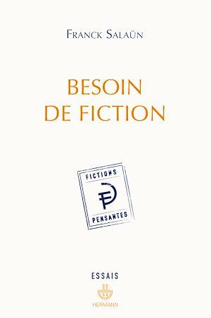 Téléchargez le livre :  Besoin de fiction