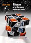 Télécharger le livre :  Dialogue sur les deux grands systèmes DES mondes