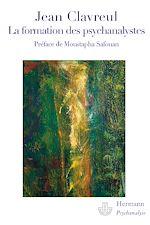 Téléchargez le livre :  La formation des psychanalystes