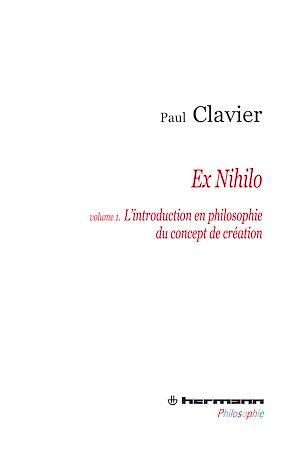 Téléchargez le livre :  Ex Nihilo - Volume 1 - L'introduction en philosophir du concept de création