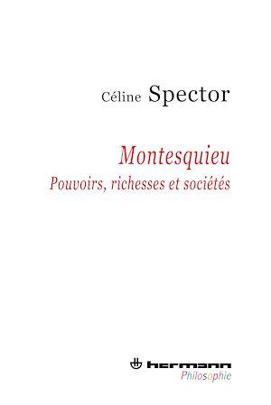 Téléchargez le livre :  Montesquieu - Pouvoirs, richesses et sociétés