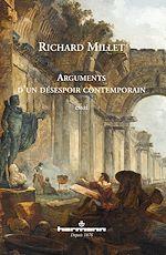 Téléchargez le livre :  Arguments d'un désespoir contemporain