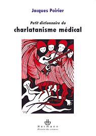 Téléchargez le livre :  Petit dictionnaire du charlatanisme médical