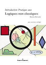 Téléchargez le livre :  Introduction pratique aux logiques non classiques - Avec exercices corrigés