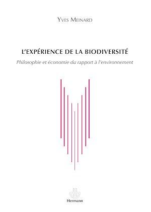 Téléchargez le livre :  L'expérience de la biodiversité - Philosophie et économie du rapport à l'environnement