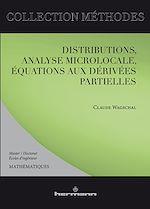 Téléchargez le livre :  Distributions, analyse microlocale, équations aux dérivées partielles