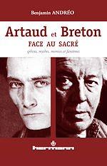 Téléchargez le livre :  Artaud et Breton face au sacré - Sphinx, mythes, momies et fantômes