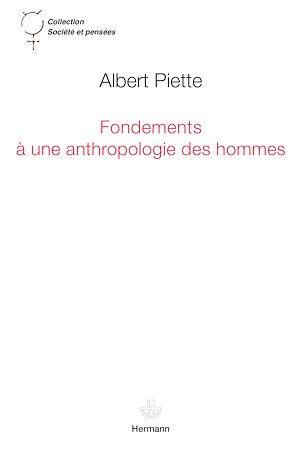 Téléchargez le livre :  Fondements à une anthropologie des hommes