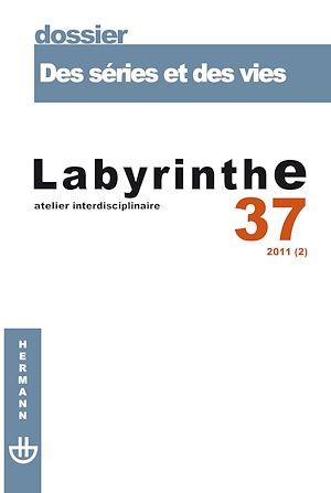Téléchargez le livre :  Labyrinthe - n°37 - Des séries et des vies