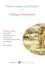 Téléchargez le livre :  Cahiers critiques de philosophie - n°11 - L'Afrique postmoderne