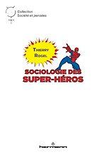 Téléchargez le livre :  Sociologie des super-héros