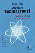 Téléchargez le livre :  Manuel de radioactivité - Edition revue et augmentée - Exercices résolus