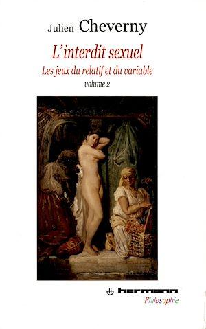 Téléchargez le livre :  L'interdit sexuel. Volume 2