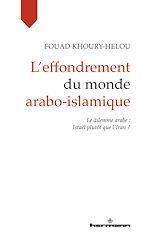 Téléchargez le livre :  L'effondrement du monde arabo-islamique