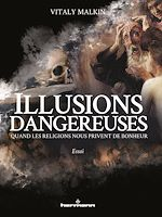 Download this eBook Illusions dangereuses