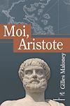 Télécharger le livre :  Moi, Aristote