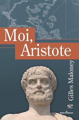Téléchargez le livre :  Moi, Aristote