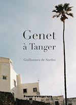 Téléchargez le livre :  Genet à Tanger