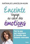 Télécharger le livre :  Enceinte voyage au coeur des émotions